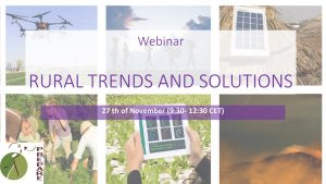 Webinar- Rural trends and Solutions