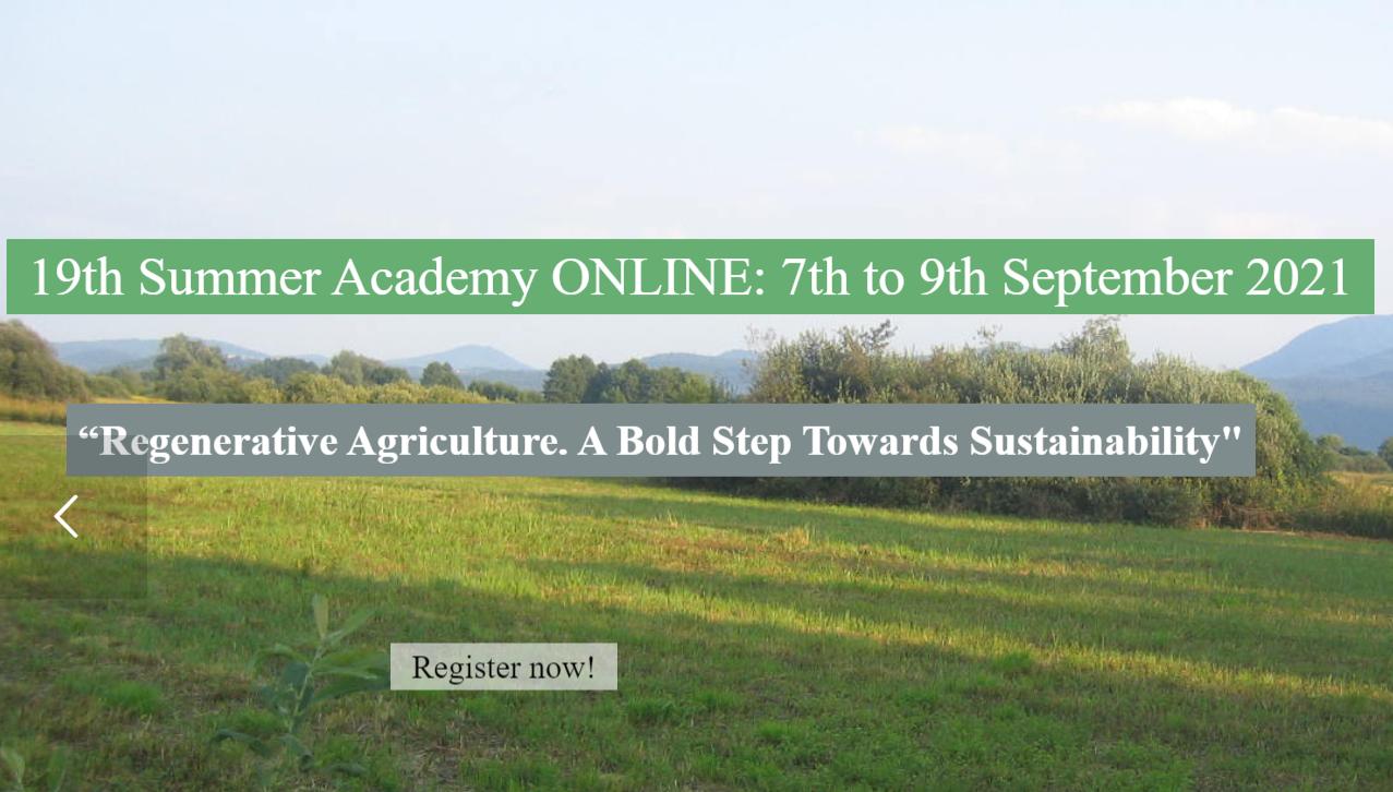 "Summer Academy ""Regenerative Agriculture. Bold Step Towards Sustainability"""